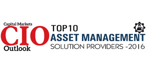 Top 10 Asset Management Solution Providers 2016